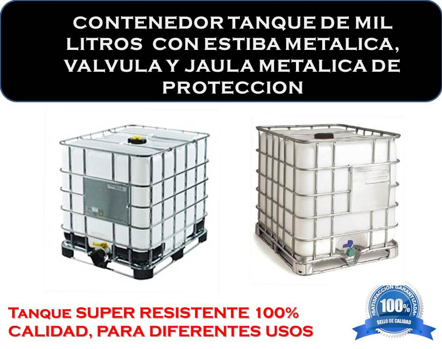 Contenerdor tanque de mil litros usado con refuerzo for Tanque hidroneumatico 100 litros